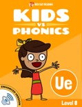 Learn Phonics: UE - Kids vs Phonics (Enhanced Version) book summary, reviews and downlod