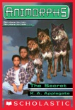 The Secret (Animorphs #9) book summary, reviews and download