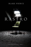 Un rastro de muerte book summary, reviews and download