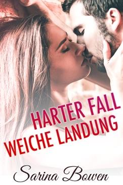 Harter Fall Weiche Landung E-Book Download