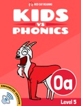 Learn Phonics: OA - Kids vs Phonics (Enhanced Version) book summary, reviews and downlod