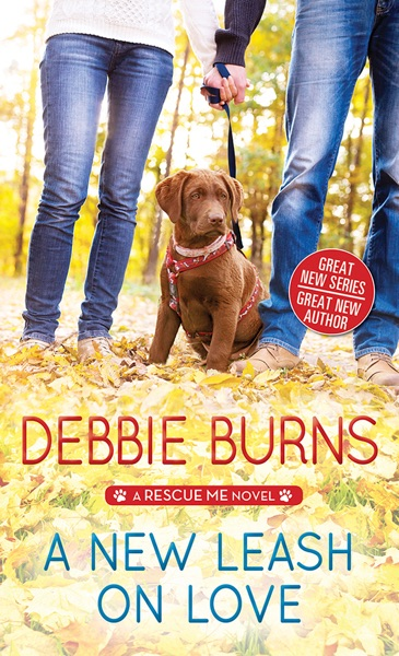 A New Leash on Love by Debbie Burns Book Summary, Reviews and E-Book Download