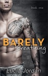 Barely Breathing book summary, reviews and downlod