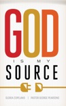 God Is My Source book summary, reviews and download