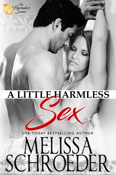 A Little Harmless Sex by Melissa Schroeder Book Summary, Reviews and E-Book Download