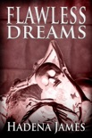 Flawless Dreams book summary, reviews and downlod