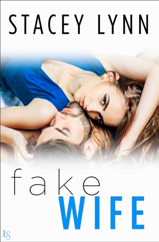 Fake Wife by Stacey Lynn E-Book Download