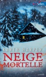 Neige mortelle book summary, reviews and downlod