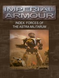Imperial Armour Index: Forces of the Astra Militarum book summary, reviews and download