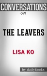 The Leavers: A Novel by Lisa Ko Conversation Starters book summary, reviews and downlod