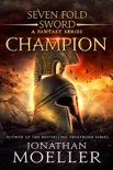 Sevenfold Sword: Champion book summary, reviews and download