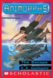 The Escape (Animorphs #15) book summary, reviews and download