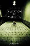 Invitation to Madness (The Killing Game—Book 2) book summary, reviews and downlod