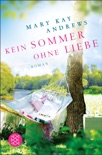 Kein Sommer ohne Liebe book summary, reviews and downlod