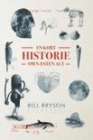 En kort historie om næsten alt book summary, reviews and downlod