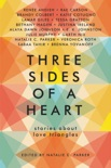 Three Sides of a Heart: Stories About Love Triangles book summary, reviews and downlod