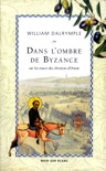 Dans l'ombre de Byzance book summary, reviews and downlod