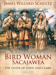 Bird Woman (Sacajawea) the Guide of Lewis and Clark book summary, reviews and download
