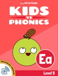 Learn Phonics: ea - Kids vs Phonics (Enhanced Version) book summary, reviews and downlod