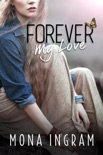 Forever My Love book summary, reviews and downlod