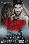 Defending Justice book summary, reviews and downlod