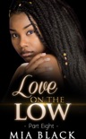 Love On The Low 8 book summary, reviews and download
