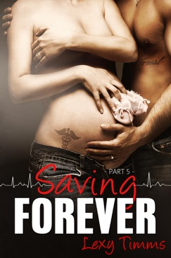 Saving Forever - Part 5 E-Book Download
