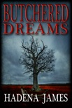 Butchered Dreams book summary, reviews and downlod
