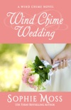 Wind Chime Wedding book summary, reviews and download