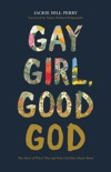 Gay Girl, Good God book summary, reviews and download