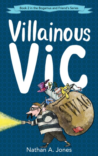 Villainous Vic by Nathan A Jones E-Book Download
