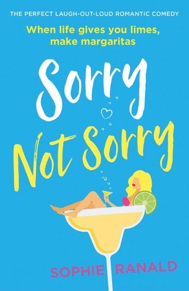 Sorry Not Sorry by Sophie Ranald Book Summary, Reviews and E-Book Download