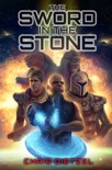 The Sword In The Stone (Space Lore V) book summary, reviews and downlod