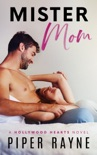 Mister Mom (Hollywood Hearts Book 1) book summary, reviews and downlod