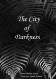The City of Darkness book summary, reviews and download