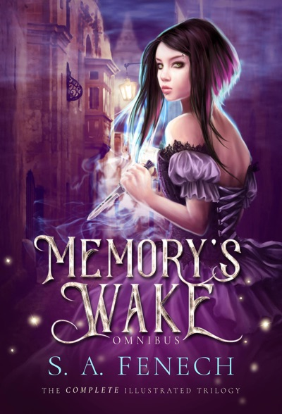 Memory's Wake Omnibus: The Complete Illustrated YA Fantasy Series by S.A. Fenech Book Summary, Reviews and E-Book Download