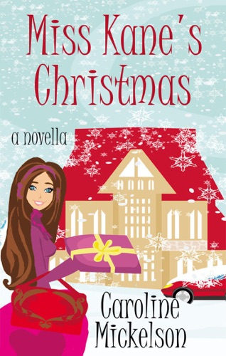 Miss Kane's Christmas by Caroline Mickelson E-Book Download