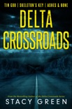 Delta Crossroads Trilogy book summary, reviews and downlod