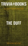 The DUFF: Designated Ugly Fat Friend by Kody Keplinger (Trivia-On-Books) book summary, reviews and downlod