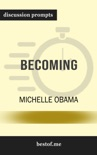 Becoming by Michelle Obama (Discussion Prompts) book summary, reviews and downlod