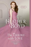 The Trouble with Love book summary, reviews and downlod
