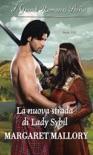 La nuova strada di Lady Sybil book summary, reviews and downlod