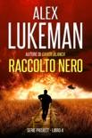 Raccolto Nero book summary, reviews and downlod