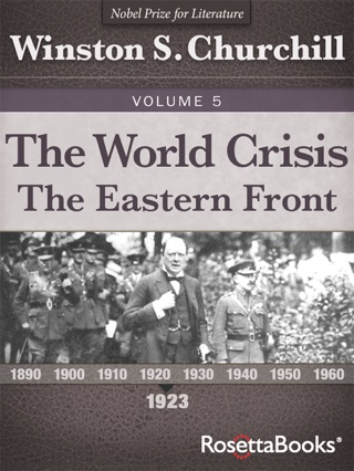 The World Crisis: The Eastern Front by OpenRoad Integrated Media, LLC book summary, reviews and downlod