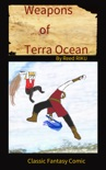 Weapons of Terra Ocean VOL 25 book summary, reviews and downlod