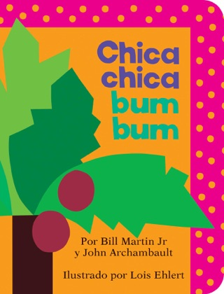 Chica chica bum bum (Chicka Chicka Boom Boom) by SIMON AND SCHUSTER DIGITAL SALES INC  book summary, reviews and downlod
