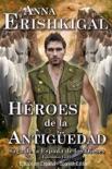 Héroes de la Antigüedad book summary, reviews and download