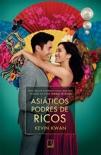 Asiáticos podres de ricos book summary, reviews and downlod