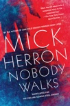 Nobody Walks book summary, reviews and download