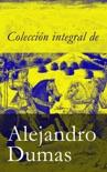 Colección integral de Alejandro Dumas resumen del libro